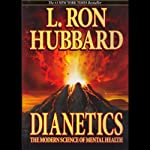 Dianetics: The Modern Science of Mental Health | L. Ron Hubbard
