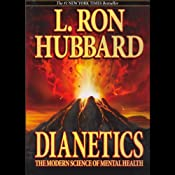 Dianetics: The Modern Science of Mental Health | [L. Ron Hubbard]