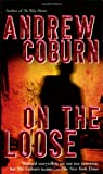 On The Loose (0843956712) by Coburn, Andrew