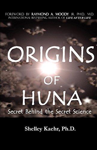 Origins of Huna: Secret Behind the Secret Science