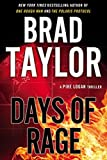 img - for Days of Rage: A Pike Logan Thriller book / textbook / text book