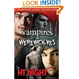 Vampires vs. Werewolves (Vampire Love Story #4)