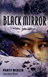 Black Mirror (Turtleback School & Library Binding Edition) (0613616065) by Werlin, Nancy