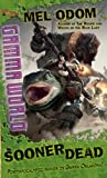 Sooner Dead: A D&D Gamma World Novel