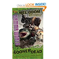 Sooner Dead: A D&amp;D Gamma World Novel by Mel Odom