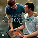 Caregiver (       UNABRIDGED) by Rick R. Reed Narrated by Taavi Mark