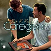 Caregiver | [Rick R. Reed]