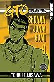 GTO: The Early Years -- Shonan Junai Gumi Volume 9 (1598163027) by Tohru Fujisawa
