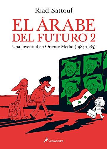 EL ARABE DEL FUTURO (SGraphic) (Vol.II) -Una juventud a Oriente Medio (1984-1985)- (Narrativa)