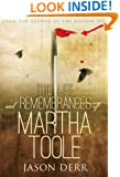 The Life and Remembrances of Martha Toole