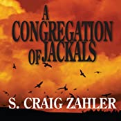 A Congregation of Jackals | [S. Craig Zahler]