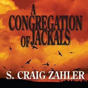 A Congregation of Jackals | [S. Craig Zahler]