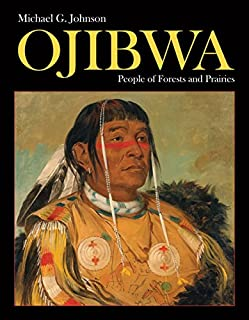Book Cover: Ojibwa: People of Forests and Prairies