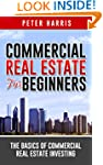 Commercial Real Estate for Beginners:...