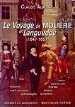 Le voyage de Moli�re en Languedoc (16...