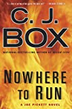 Nowhere to Run (A Joe Pickett Novel)