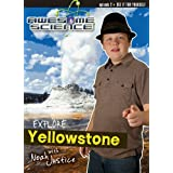 Awesome Science: Explore Yellowstone with Noah Justice