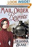 Mail Order Regrets (Montana Mail Order Brides, Book 1)