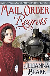 Mail Order Regrets by Julianna Blake ebook deal