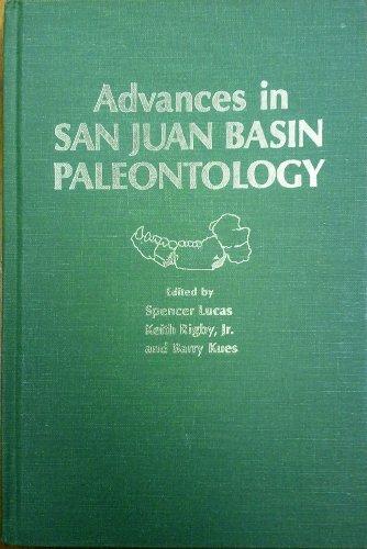 Advances in San Juan Basin paleontology