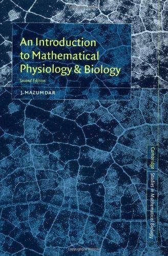 Una introducción a la matemática fisiología y Biología (Cambridge estudios en biología matemática)