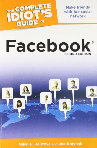 The Complete Idiot's Guide to Facebook, 2nd Edition