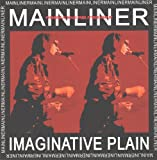 Mainliner: Imaginative Plain