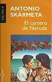 El Cartero de Neruda (Spanish Edition)