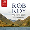 Rob Roy Audiobook by Walter Scott Narrated by Sean Barrett
