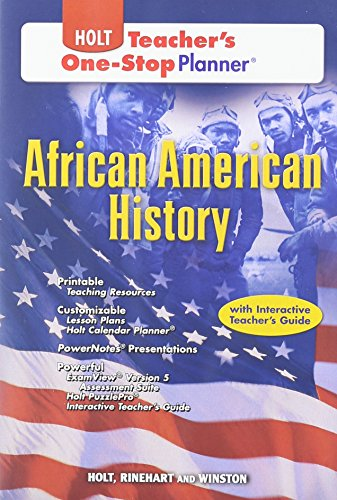 Holt African American History Teacher's One Stop Planner, by RINEHART AND WINSTON HOLT