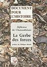 La Gerbe des forces (Nouvelle Allemagne) par Alphonse de Ch�teaubriant