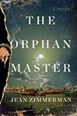 The OrphanmasterTHE ORPHANMASTER by Zimmerman, Jean (Author) on Jun-19-2012 Hardcover