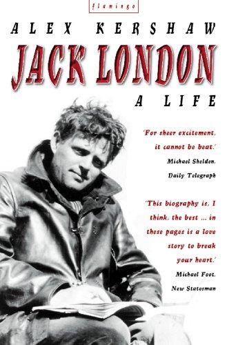 Alex Kershaw - Jack London: A Life