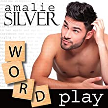 Word Play Audiobook by Amalie Silver Narrated by Joel Froomkin