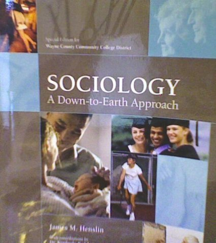 Test Bank for Essentials of Sociology A Down-to-Earth Approach, 11th Edition James M. Henslin