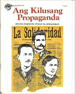 Ang Kilusang Propaganda (Huling Hakbang Tungo Sa