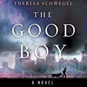 The Good Boy | [Theresa Schwegel]