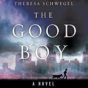 The Good Boy | [Theresa Schwegel]