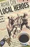 Astro City Vol. 5: Local Heroes