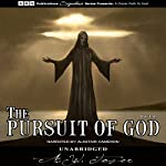 The Pursuit of God | A.W. Tozer