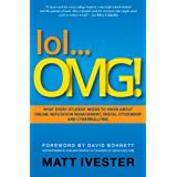 lol... OMG! What Every Student Needs to Know about Online Reputation Management, Digital Citizenship and Cyberbullying ~ Matt Ivester