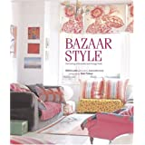 Bazaar Style: Decorating With Market and Vintage Findspar Selina Lake
