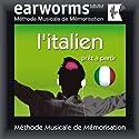 Earworms MMM - l'Italien: Prêt à Partir Audiobook by  Earworms Narrated by Filomena Nardi, Hélène Pollmann, François Wittersheim