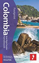 Colombia Handbook, 4th (Footprint - Handbooks)