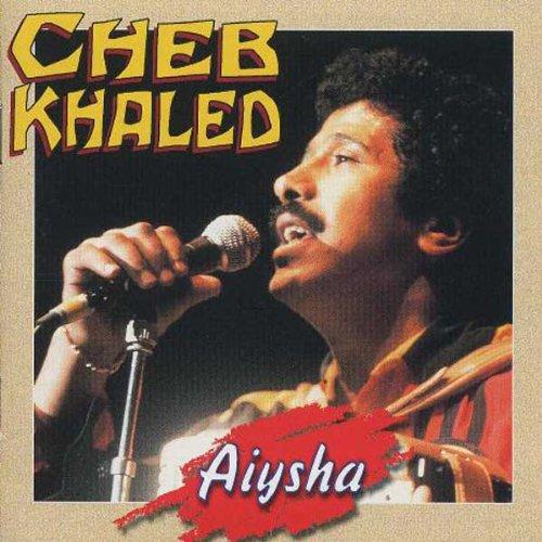 cheb khaled aicha mp3 download free