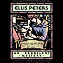 An Excellent Mystery (       UNABRIDGED) by Ellis Peters Narrated by Roe Kendall