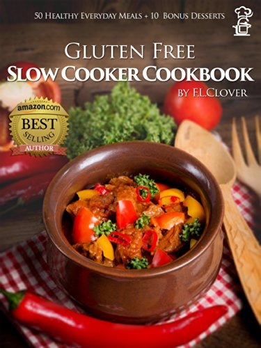 Gluten Free Slow Cooker by F.L. Clover ebook deal