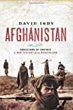 Afghanistan: Graveyard Of Empires:a New History Of The Borderland