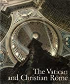 The Vatican and Christian Rome by The…