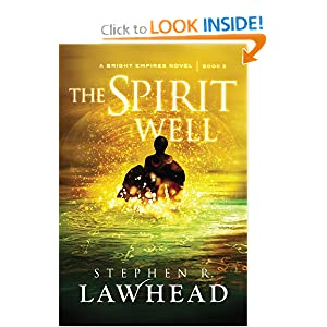 The Spirit Well (Bright Empires) by Stephen R. Lawhead